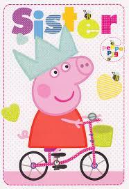 peppa pig sister birthday card cardspark