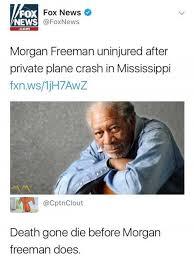 Morgan Freeman Memes - dopl3r com memes fox news fox news foxnews com morgan freeman