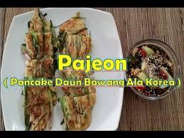cara membuat pancake kimchi korea resep pajeon pancake daun bawang ala korea youtube