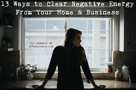 13 ways to clear out negative energy from your home u0026 business
