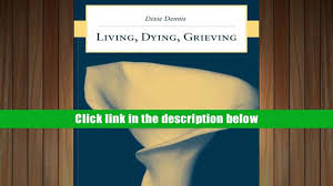download living dying grieving dixie l dennis for ipad video