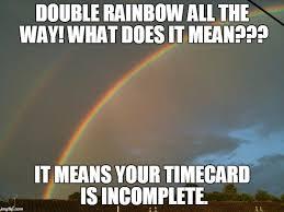 Double Rainbow Meme - double rainbow imgflip