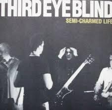 Third Eye Blind Semi Third Eye Blind Semi Charmed Life 7