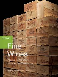 fine wines featuring fine ales and spirits skinner auction 2707b