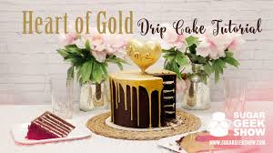 heart of gold drip cake tutorial youtube