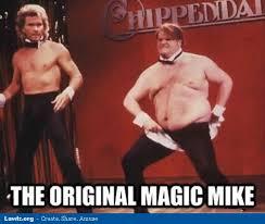 Strippers Meme - original magic mike chris farley male stripper funny meme jpg
