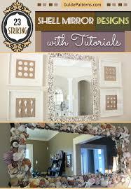 mirror designs 23 striking shell mirror designs with tutorials guide patterns