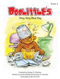 Bad Day Go Away A Book For Children Club Doolittle Books Doolittle Edutainment Corp
