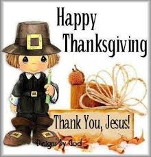 happy thanksgiving thank you jesus pictures photos and images