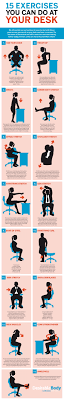 Office Exercises At Your Desk 15 Exercises You Can Do At Your Desk Http Visual Ly 15