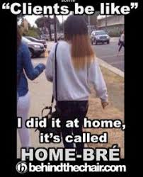 Cosmetology Memes - this is why you let the professionals handle it www adutalent com