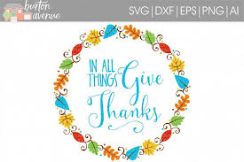 in all things give thanks cut file th design bundles