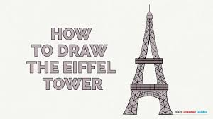 how to draw the eiffel tower in a few easy steps drawing tutorial