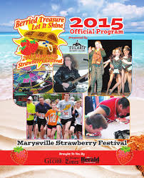 special sections marysville u0027s strawberry festival 2015 by sound