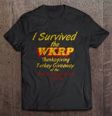 i survived the wkrp thanksgiving turkey giveaway t shirts