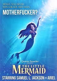 Samuel L Jackson Memes - samuel l jackson starring in the little mermaid alternate