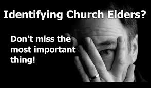 church elders must be men of character how do you know if your