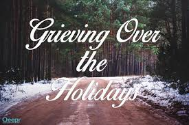 coping with loss during the holidays our side of