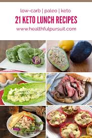 21 keto lunches healthful pursuit