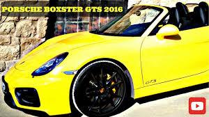 Porsche Boxster Gts Specs - porsche boxster gts 2016 youtube