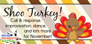 a thanksgiving song shoo turkey a song for november the tpt blog