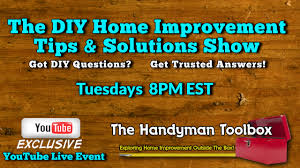 the diy home improvement tips u0026 solutions show 03 07 17 youtube