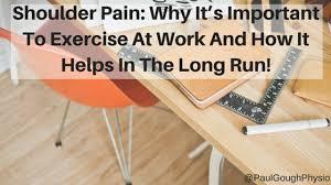 Neck Exercises At Desk Neck Shoulder Pain U2013 Paul Gough Physio Rooms