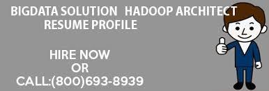 big data hadoop resume hadoop architect resume hadoop admin resume professional