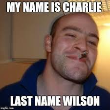 Charlie Meme - good guy greg meme imgflip