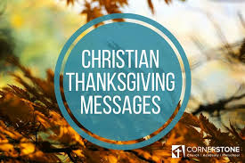 christian thanksgiving messages cornerstone academy