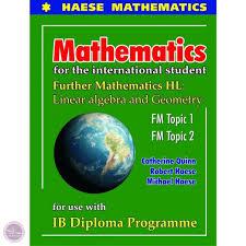 Further Mathematics Hl Linear Algebra And Geometry Fm Topic 1 Fm