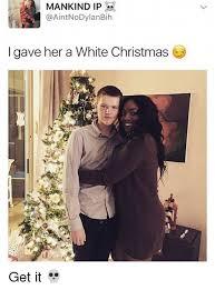 White Christmas Meme - 25 best memes about white christmas white christmas memes
