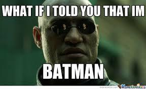 Batman Birthday Meme - 17 hilarious im batman memes images and photos greetyhunt