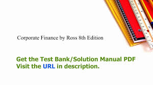 practice test bank for corporate finance by ross 8th edition youtube
