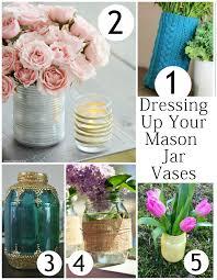 jar vases 5 ways to dress up jar vases for simple home decor