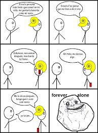 Memes Forever Alone - damianrd memedroid