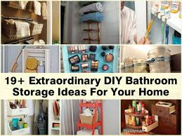 Bathroom Storage Ideas by 19 Extraordinary Diy Bathroom Storage Ideas For Your Home