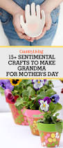 15 best mother u0027s day gifts for grandma crafts you can make for
