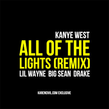 All Of The Lights Kanye West All Of The Lights Kanye West