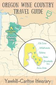 Oregon Winery Map by Oregon Wine Country Travel Guide Yamhill Carlton Itinerary
