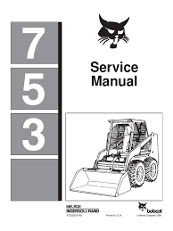 bobcat 753 service manual tire motor oil