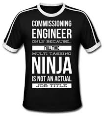 commissioning engineer commissioning engineer t shirt win a free one now