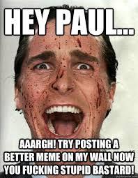 Paul Meme - memes with paul memes pics 2018