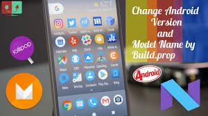 android model how to change android version and model name by editing build