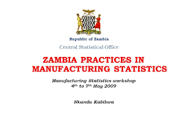 central statistical bureau zambia practices in manufacturing statistics republic of zambia