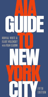 aia guide to new york city norval white elliot willensky fran