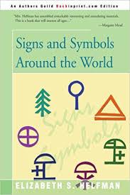 signs and symbols around the world elizabeth helfman