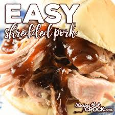 easy shredded pork recipes that crock
