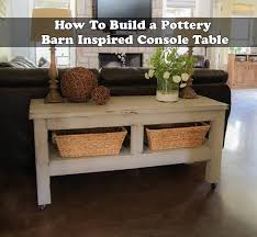 build a console table how to build a pottery barn inspired console table jpg