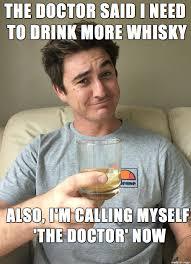 Whisky Meme - whiskey guy meme on imgur